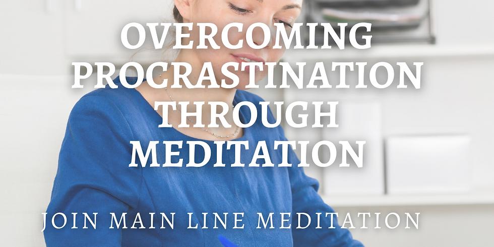 Free Online Meditation Workshop: Overcoming Procrastination