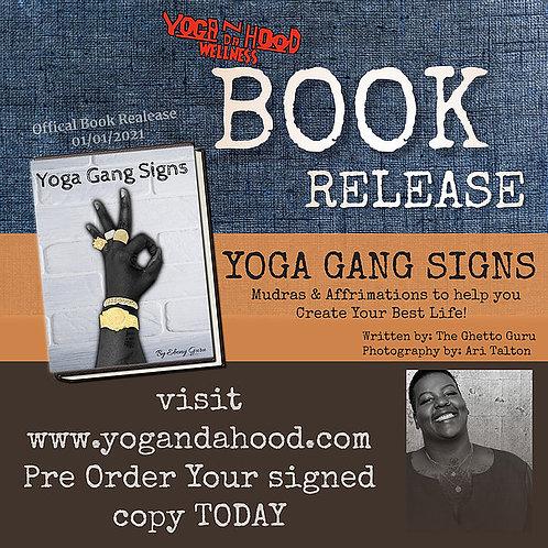 Yoga Gang Signs