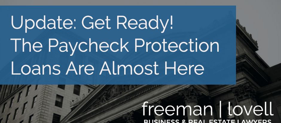 Update: Get Ready! The Paycheck Protection Loans Are Almost Here