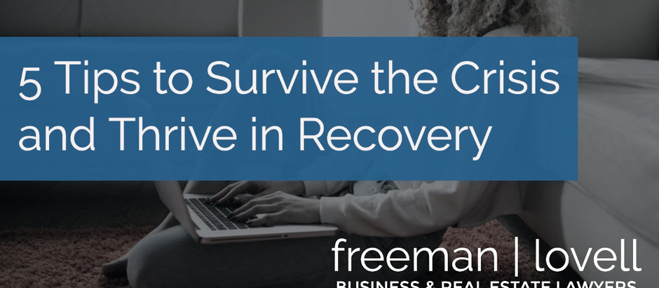 5 Tips to Survive the Crisis and Thrive in Recovery