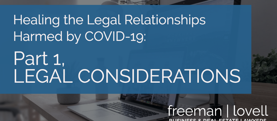 Healing the Legal Relationships Harmed by COVID-19: Part 1, legal considerations