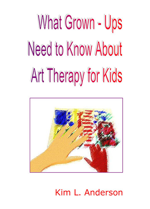 What Grown-Ups Need to Know About Art Therapy