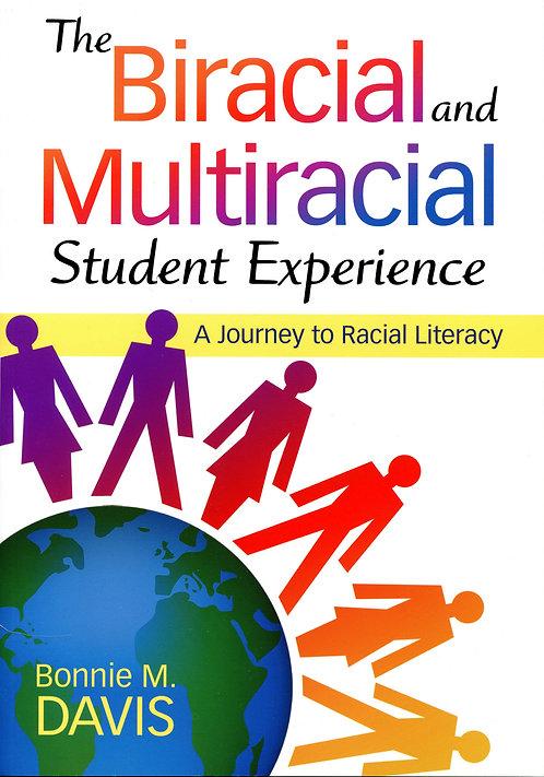 Biracial & Multiracial Student Experience