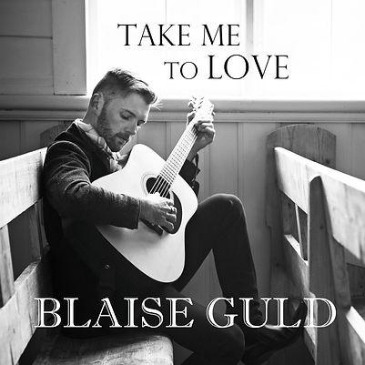 Take Me To Love