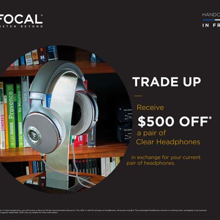 Focal Headphones Trade Up Program