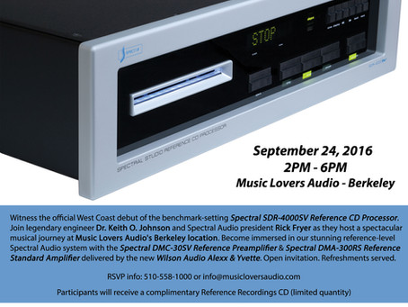 Spectral SDR-4000SV CD player Debut @ Music Lovers Berkeley 9/24/16