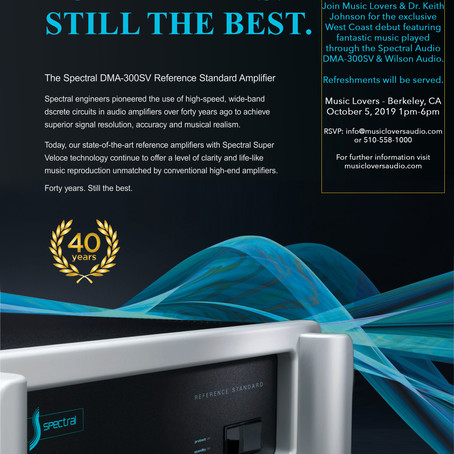 Spectral Audio DMA-300SV Reference Standard Amplifier Release Party 10/5/19