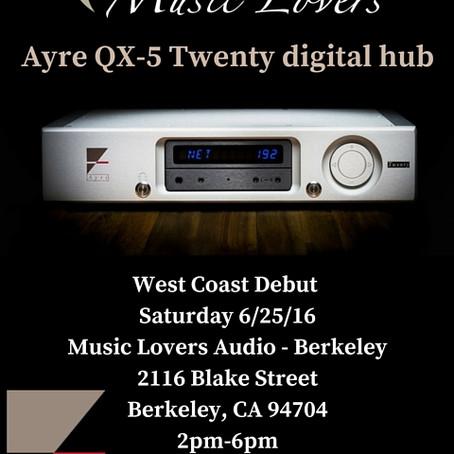 Ayre QX-5 West Coast Debut @ Music Lovers Berkeley