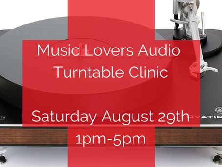 Music Lovers Audio Turntable Clinic returns to San Francisco - Saturday, August 29th