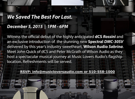 You are invited - Official dCS Rossini Launch Event at Music Lovers Berkeley!