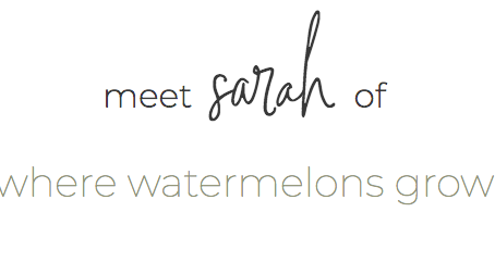 behind the brand   Sarah from Where Watermelons Grow