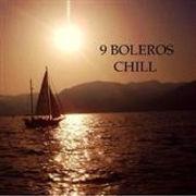 9BolerosChill.jpg