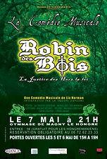 Anthony Fabien joué le rôle de Robin des Bois dans la comédie Musicale du même nom