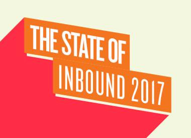 State of Inbound 2017: The top 4 disruptors for your business