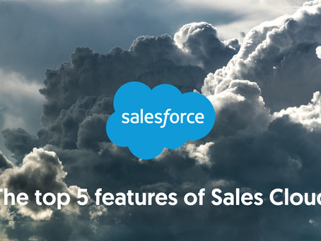 The top 5 features of Sales Cloud