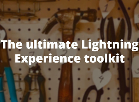 The ultimate Lightning Experience toolkit
