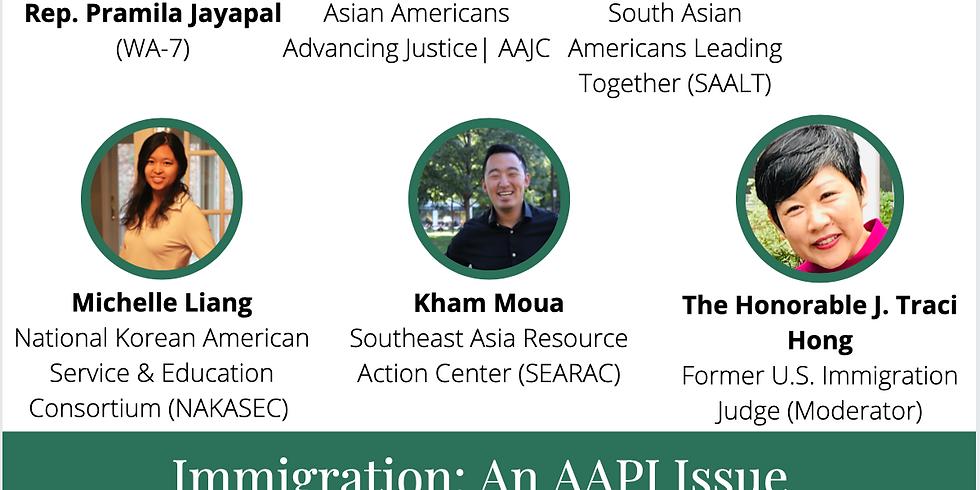 Legislative Leadership Series: Immigration: An AAPI Issue