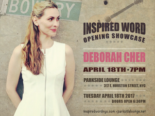 APRIL 18TH: DEBORAH CHER TO PLAY OPENING SHOWCASE FOR INSPIRED WORD SERIES AT PARKSIDE LOUNGE
