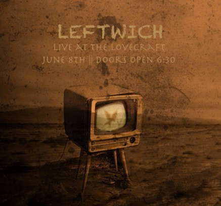 Leftwich live at the Lovecraft