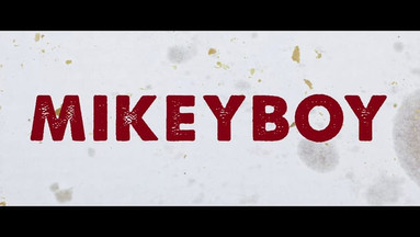 Mikeyboy Official Trailer