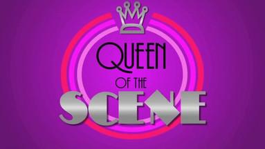 Queen of the Scene
