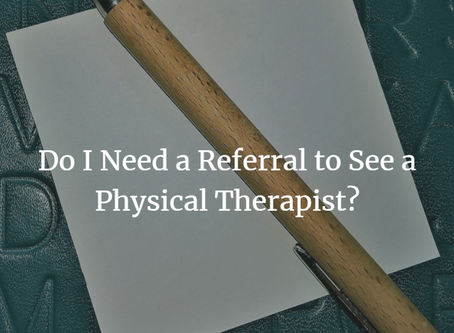 Can You Go to a Physical Therapist Without a Referral?