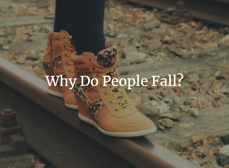 Why Do People Fall?