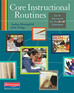 Core Instructional Routines: Go-To Structures for the 6-12 Classroom