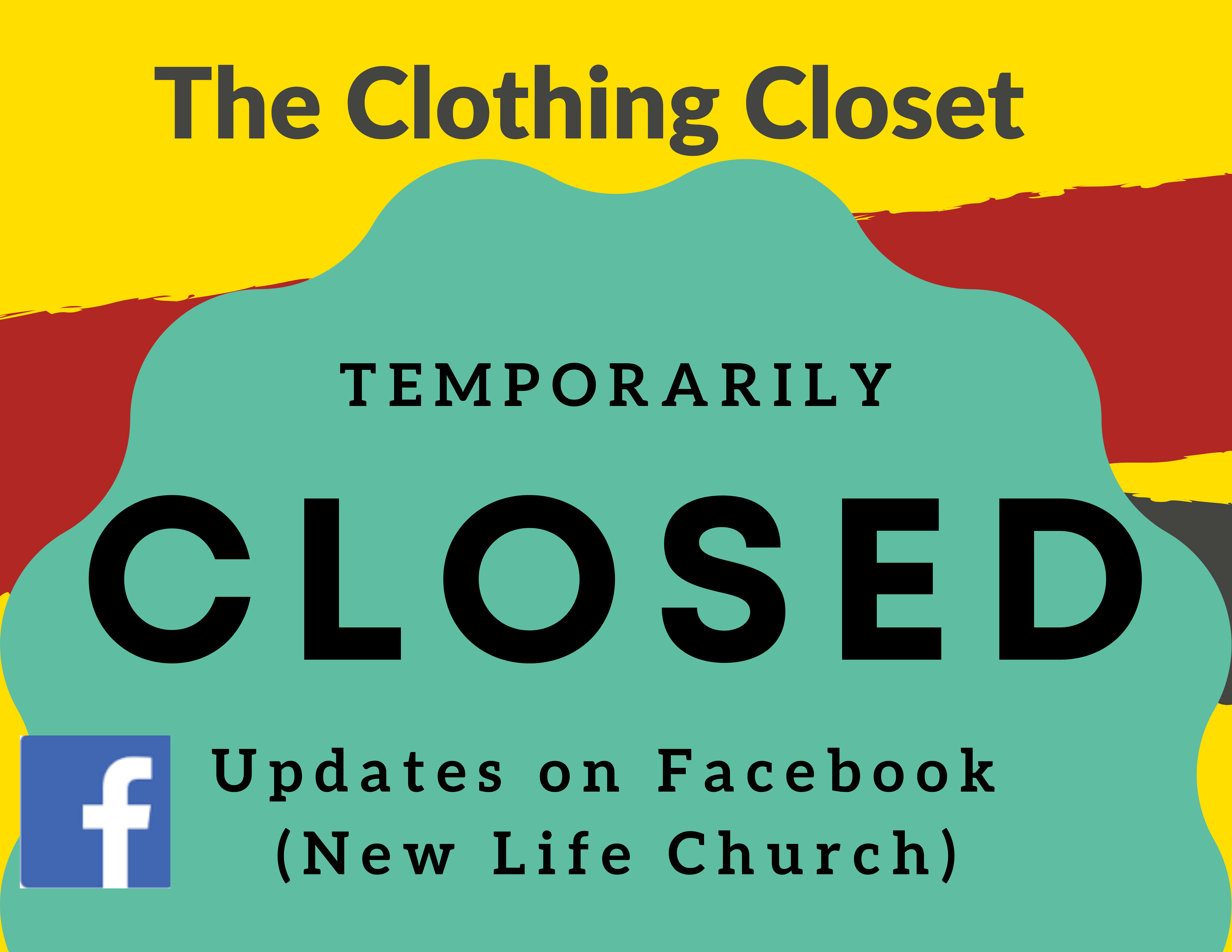 CLOSED DUE TO COVID Clothing Closet post