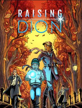 Raising Dion (Short)