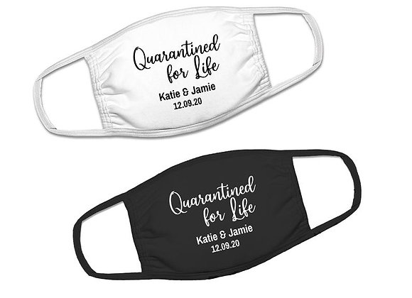 Quarantined For Life Wedding Face Covers