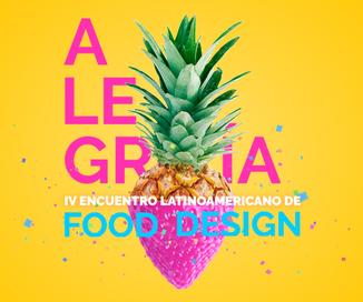 IV Encuentro Latino Americano de Food Design / Ensenada / 19 - 22 de Octubre.