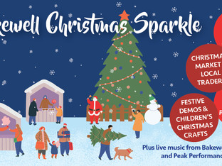 Bakewell Christmas Sparkle - Entertainment and Traders Announcement