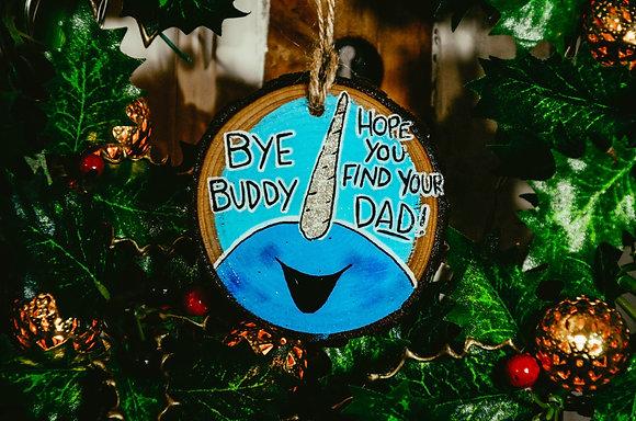 Bye Buddy | Ornament