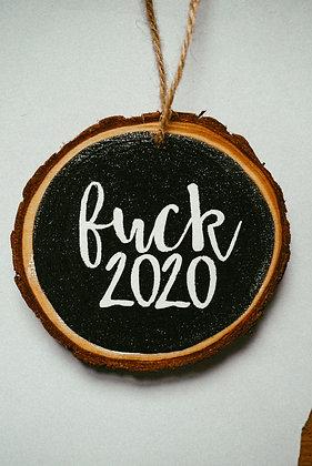 Fuck 2020 | Ornament