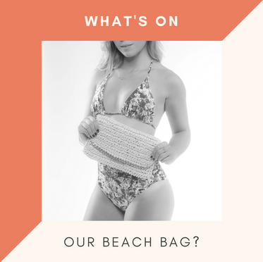 What's on our beach bag?
