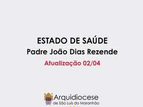 Comunicado Padre João Dias Resende 02/04