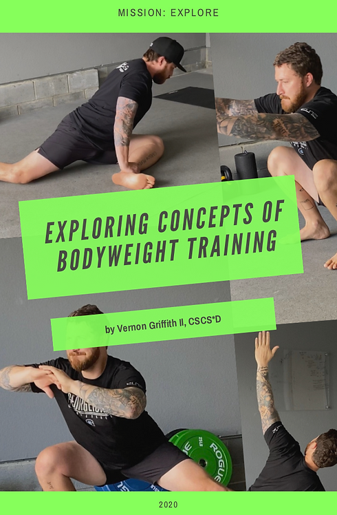 A Guide to Exploring Concepts of Bodyweight Training