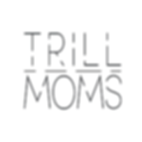 Trill Moms White Background.png