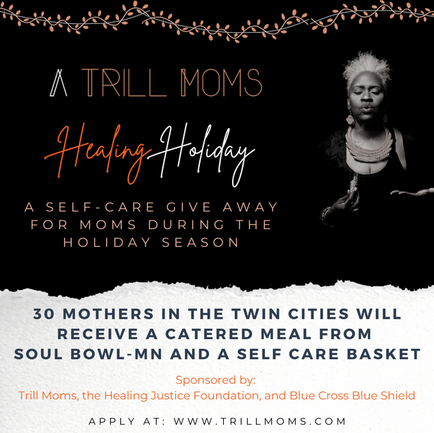 Trill Moms Healing Holiday-3.png