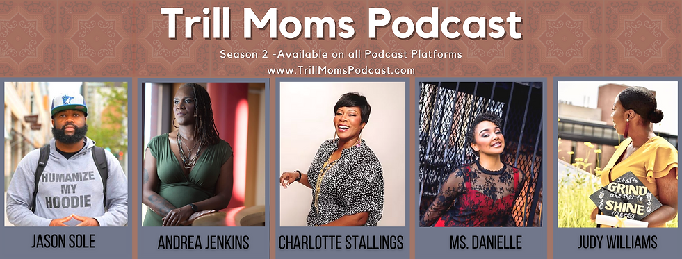 Trill Moms Podcast Season 2 Lineup 1.png
