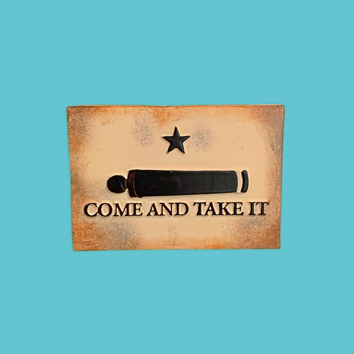 Texas Come & Take It Resin Magnet