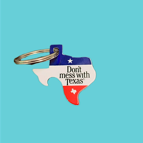 Don't Mess with Texas Bottle Opener Keychain