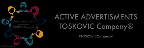 TOSKOVIC Company® - Active advertisments!