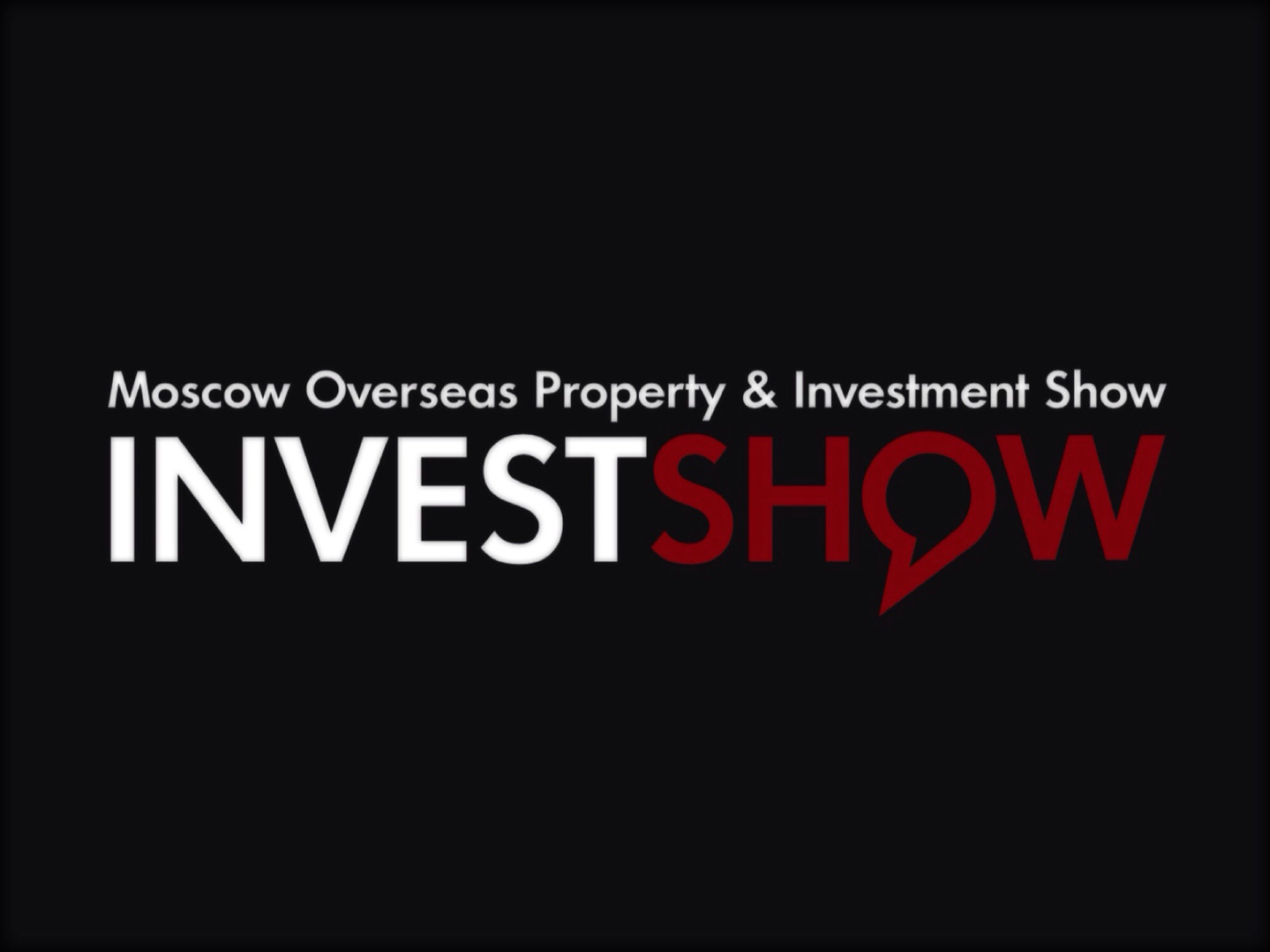 INVEST SHOW Moscow