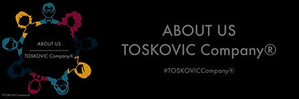 ABOUT US - TOSKOVIC Company®