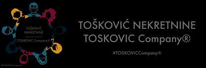 TOŠKOVIĆ nekretnine - TOSKOVIC Company®