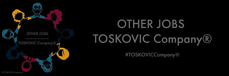 OTHER JOBS - TOSKOVIC Company®