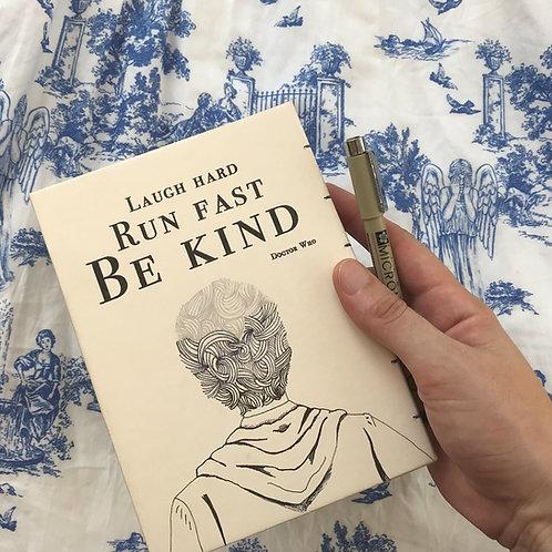 Laugh Hard. Run Fast. Be Kind. Doctor Who ציטוט, הדוקטור ה12. מחברת בעבודת יד