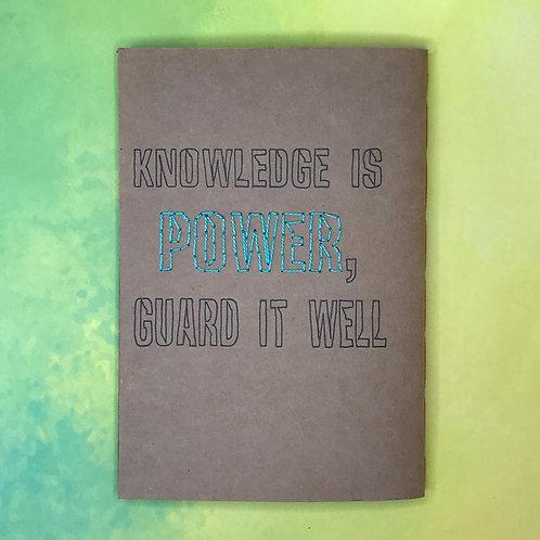 Knowledge is power, guard it well פנקס